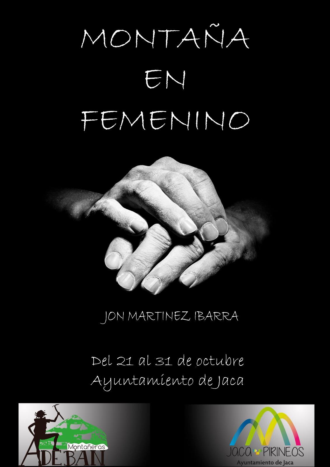 Exposición fotográfica LA MONTAÑA EN FEMENINO, con la obra de Jon Martínez.
